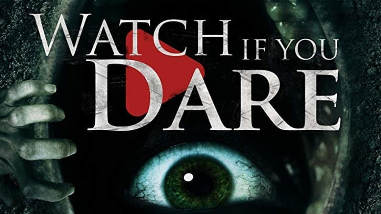 Watch If You Dare 2018 Film Cinéséries